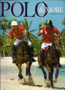 Polo & More Magazine Jamaica, 2009, Issue 1
